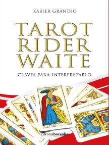 Tarot Rider Waite: Claves para interpretarlo