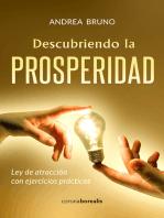 Descubriendo la prosperidad: Ley de atracción con ejercicios prácticos