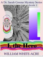I, The Hero