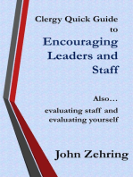Clergy Quick Guide to Encouraging Leaders and Staff. Also... evaluating staff and evaluating yourself