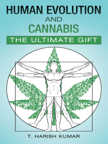 Human Evolution and Cannabis: The Ultimate Gift