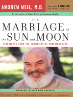The Marriage of the Sun and Moon: Dispatches from the Frontiers of Consciousness