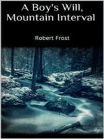 A Boy's Will, Mountain Interval