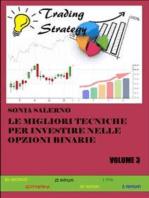 Le migliori tecniche per investire nelle opzioni binarie. Volume 3