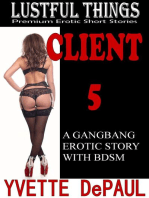 Client 5:A Gangbang Erotic Story With BDSM