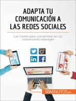 Adapta tu comunicación a las redes sociales