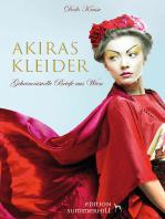 AKIRAS KLEIDER - GEHEIMNISVOLLE BRIEFE AUS WIEN