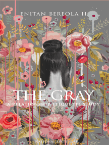 The Gray: A Relationship Etiquette Study