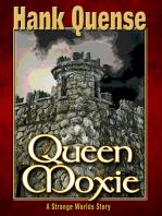 Queen Moxie