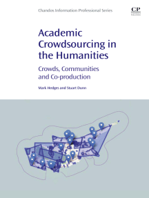 Academic Crowdsourcing in the Humanities: Crowds, Communities and Co-production