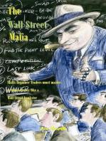 The Wall $treet Mafia