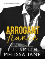 Arrogant Fiancé