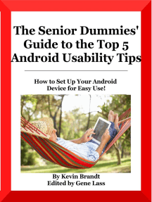 The Senior Dummies' Guide to The Top 5 Android Usability Tips: Senior Dummies' Guides, #4