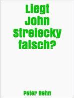 Liegt John Strelecky falsch?