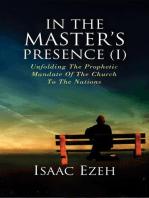 IN THE MASTER'S PRESENCE (I)