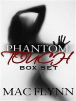 Phantom Touch Box Set