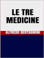 Le tre medicine