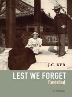 """Lest We Forget"" Revisited"