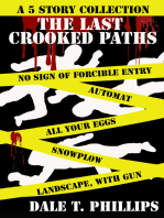 The Last Crooked Paths