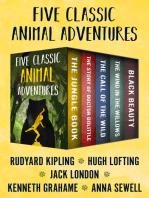 Five Classic Animal Adventures