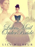 Luke's Mail Order Bride