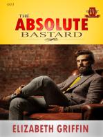 The Absolute Bastard