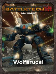 BattleTech Legenden 16: Wolfsrudel