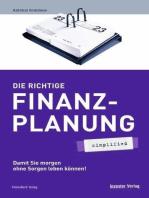 Die richtige Finanzplanung - simplified