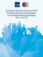 Strategic Framework and Action Plan for Human Resource Development in the Greater Mekong Subregion (2013–2017)