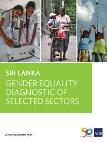 Sri Lanka: Gender Equality Diagnostic of Selected Sectors