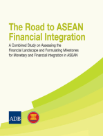 The Road to ASEAN Financial Integration: A Combined Study on Assessing the Financial Landscape and Formulating Milestones for Monetary and Financial Integration in ASEAN