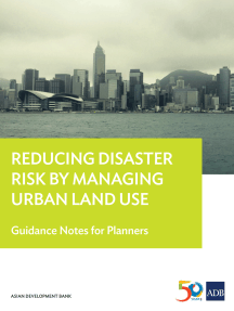 Reducing Disaster Risk by Managing Urban Land Use: Guidance Notes for Planners