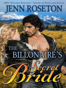 The Billionaire's Secret Bride (BBW Western Romance – Sisters of Rose Lark Ranch 1): Sisters of Rose Lark Ranch, #1
