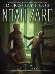 Noah Zarc: Cataclysm: Noah Zarc, #2