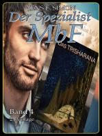 Das TRISHARANA (Der Spezialist MbF 4)