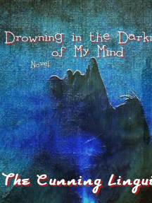 Drowning In The Darkness Of My Mind