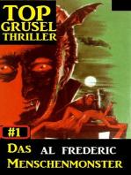 Top Grusel Thriller #1 - Das Menschenmonster