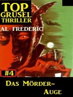 Top Grusel Thriller #4 - Das Mörder-Auge