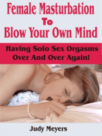 Female Masturbation To Blow Your Own Mind