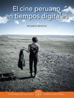 El cine peruano en tiempos digitales