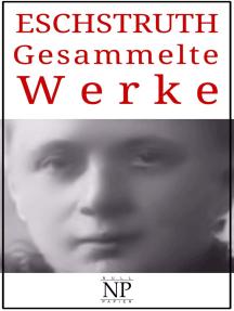 Nataly von Eschstruth – Gesammelte Werke: Romane und Geschichten