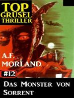 Top Grusel Thriller #12 - Das Monster von Sorrent