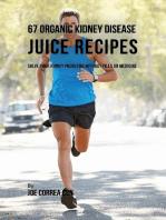 67 Organic Kidney Disease Juice Recipes