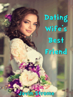 Dating Wife's Best Friend