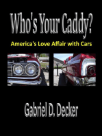 Who's Your Caddy? America's Love Affair with Cars