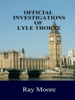 Official Investigations of Lyle Thorne