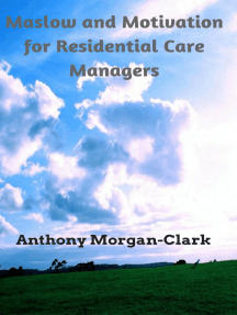 Maslow and Motivation for Residential Care Managers: Residential Care Management, #2