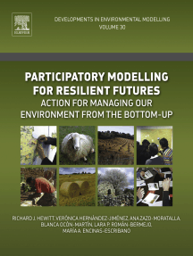 Participatory Modelling for Resilient Futures: Action for Managing Our Environment from the Bottom-Up
