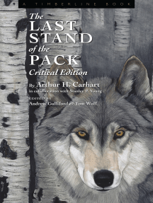 The Last Stand of the Pack: Critical Edition