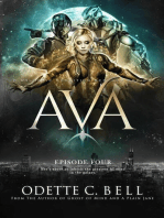 Ava Episode Four